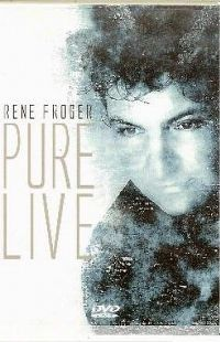 Cover Rene Froger - Pure Live [DVD]